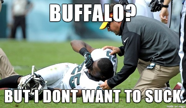 Buffalo but i don't want to suck American Football Meme (28)