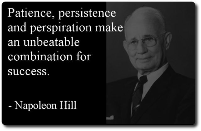 Business Quotes patience persistence and perspiration make an un beatabkele