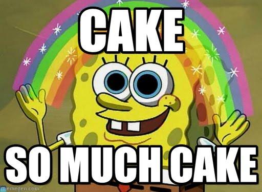 Cake Memes cake so much cake