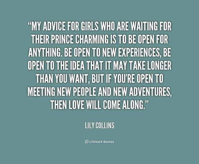 Charming Quotes my advice for girls who are waiting for