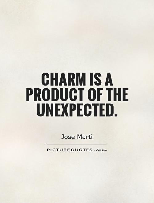 Charming sayings charm is a product of the