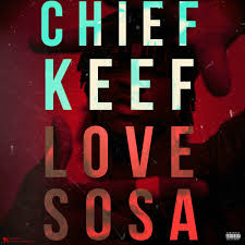 Chief Keef Quotes chief keef love sosa