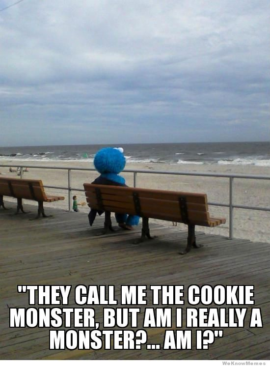 Cookie Meme they call me the coolie monster