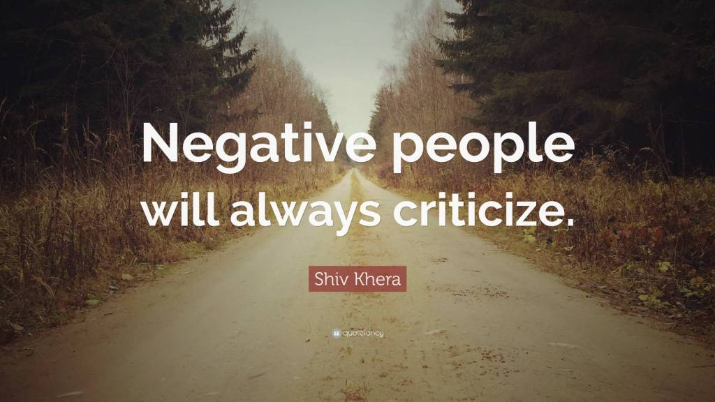 Criticize sayings negative people will always criticize