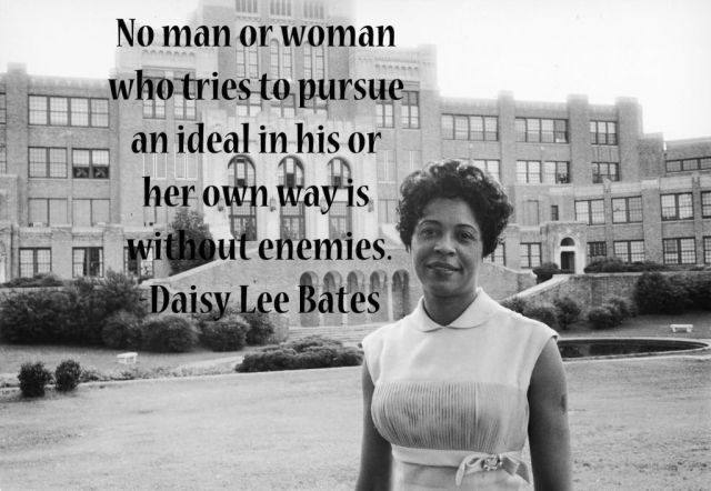 Daisy Gatson Bates Day Quotes