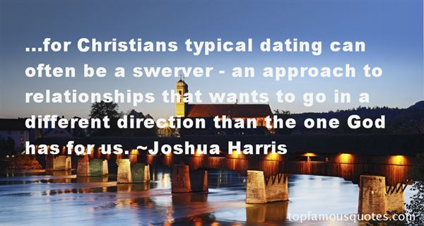 Dating sayings for Christians typical dating can often be