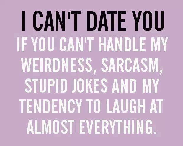 Dating sayings i cant date you if you can't