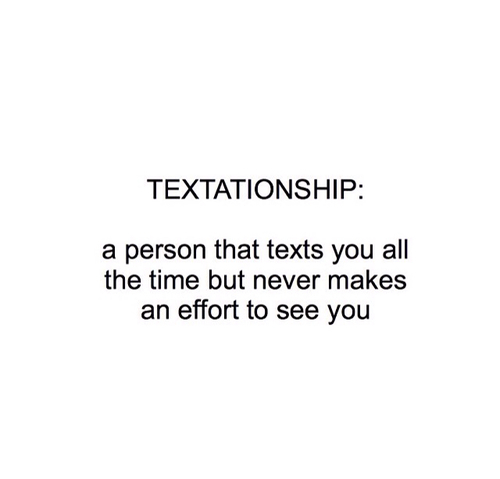 Dating sayings text ationship a person that texts you