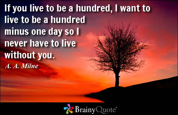 Day Quotes if you live to be a hundred i want to live to be a hundred