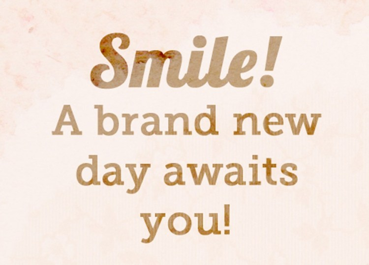 Day Quotes smile a branded new day awaits you