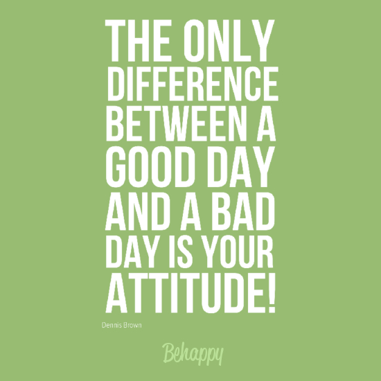 Day Quotes the only difference between a good
