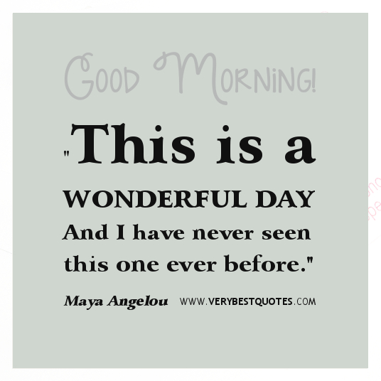 Day Quotes this is a wonderful day and