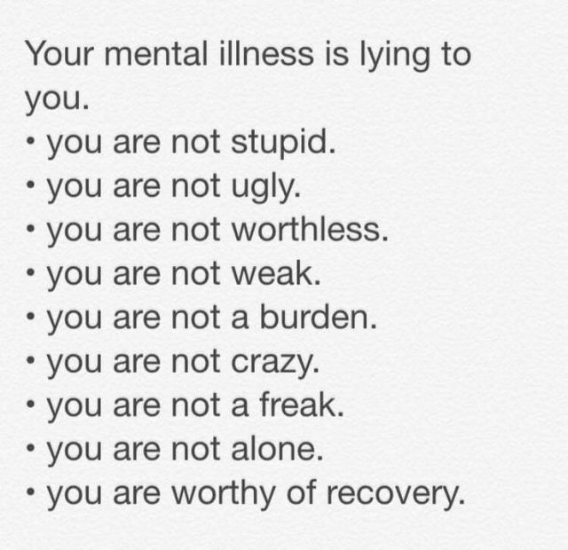 Depression Recovery Quotes your mental illness is lying to you