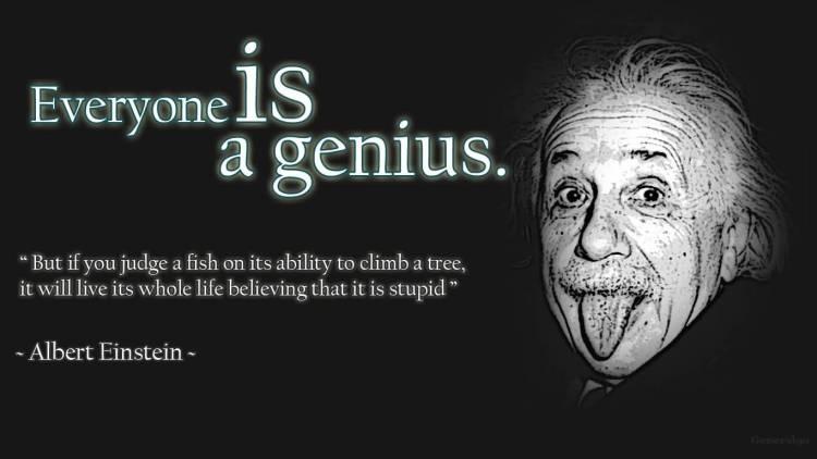Determination Quotes everyone is a genius