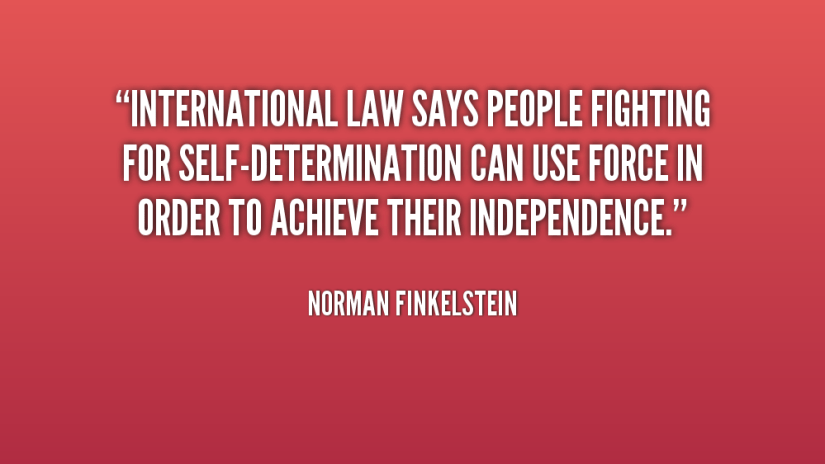 Determination sayings international law says people fighting for