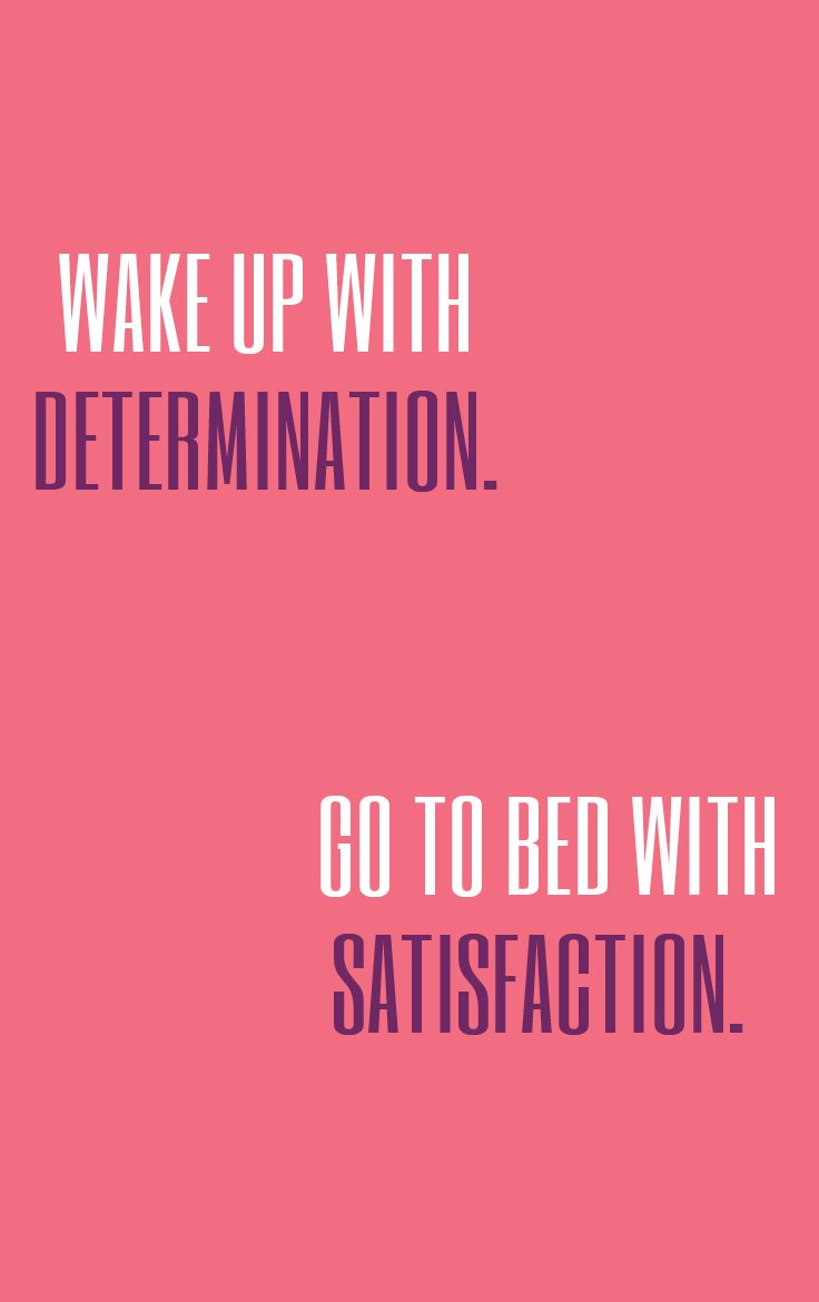 Determination sayings wake up with determination