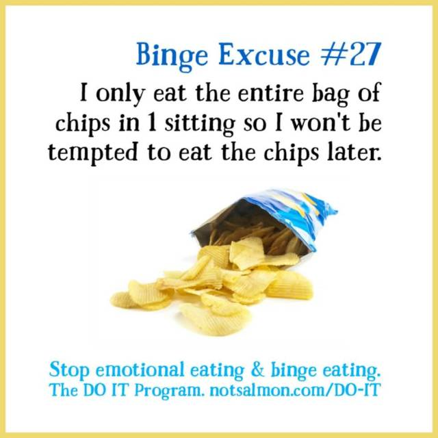 Diet sayings i only eat the entire bag of chips in 1 sitting