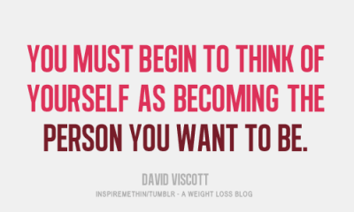 Diet sayings you must begin to think of yourself as becoming