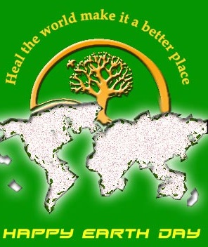 Earth Day Quotes heal the world make it a better place