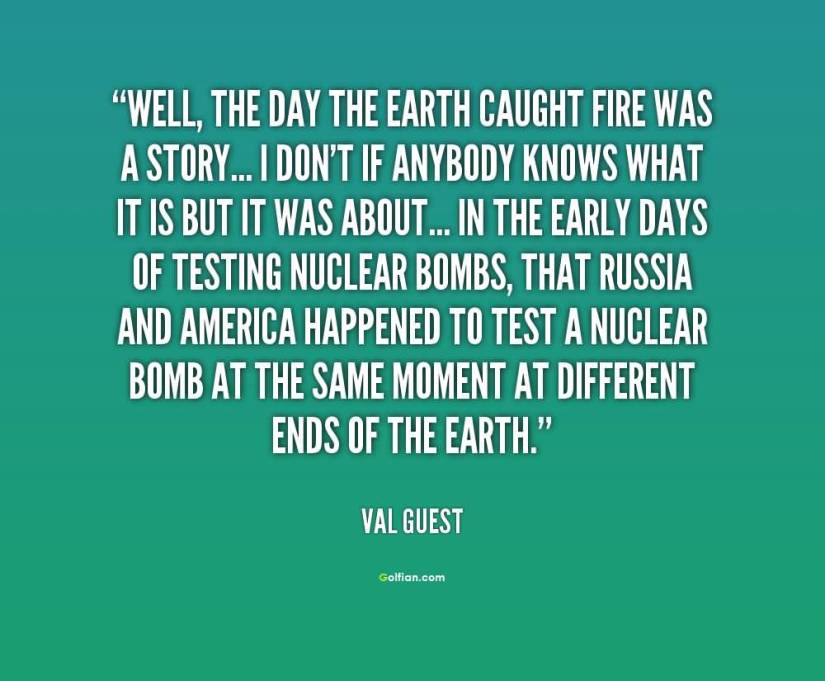 Earth Day Quotes well the day the earth caught fire was a story