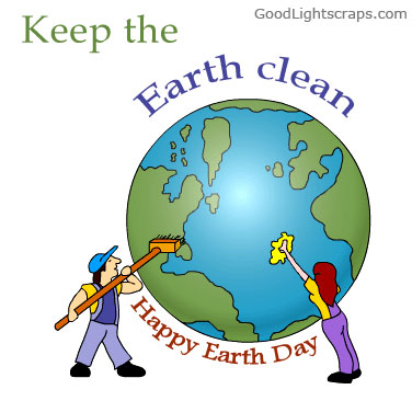 Earth Day Sayings keep the earth clean happy earth day