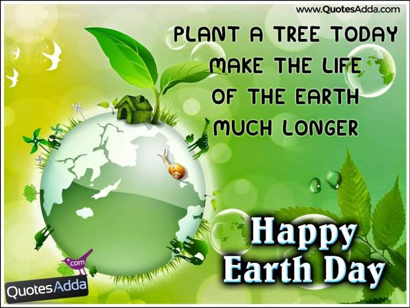 Earth Day Sayings plant a tree today make