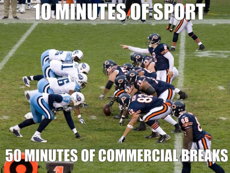 Football Memes 10 minute of sport 50 minutes of commerical breaks