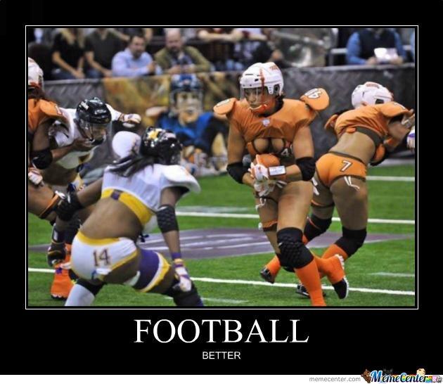 Football better American Football Memes