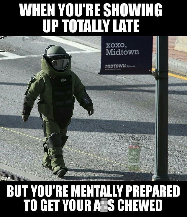 Funny Army Image when you're showing up to totally late