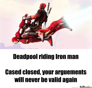 Funny Deadpool Meme Deadpool Riding Iron Man Cased Closed,