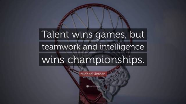 Games Quotes talent wins games but teamwork and intelligence wins championships.