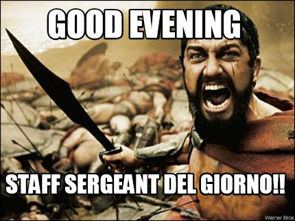 Good Evening Memes good evening staff sergeant del giorno