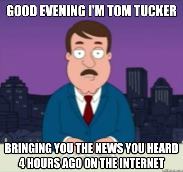 Good evening I'm tom tucker bringing Good Evening Memes
