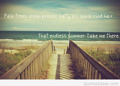 Goodbye Summer Quotes palm trees oceans breeze salty air sun kissed hair