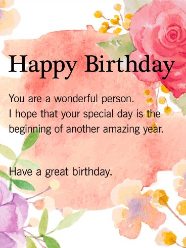Happy Birthday Quotes Happy Birthday You Are A Wonderful Person I Hope That Your Special Day Is