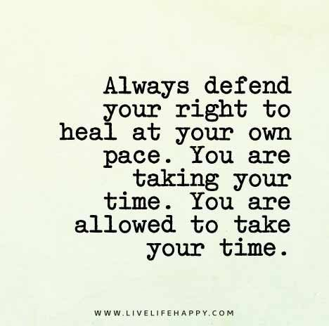 Healing Sayings always defend your right to heal