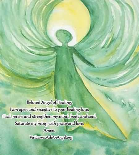 Healing Sayings beloved angel of healing i am open