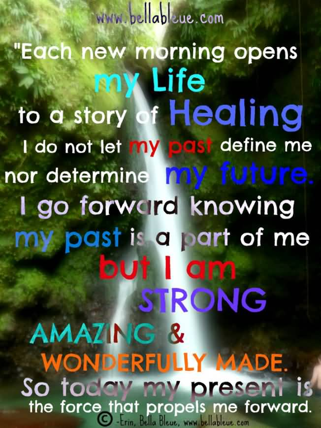 Healing Sayings each new morning opens