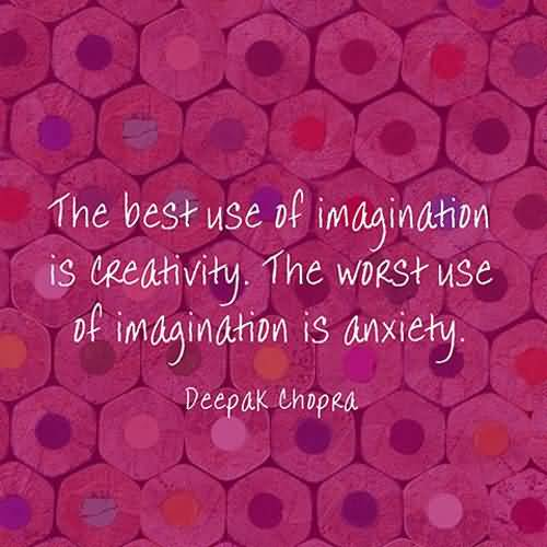 Imagination sayings the best use of imagination is creativity