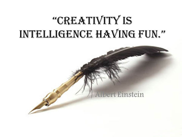 Intelligence Quotes creativity is intelligence having fun