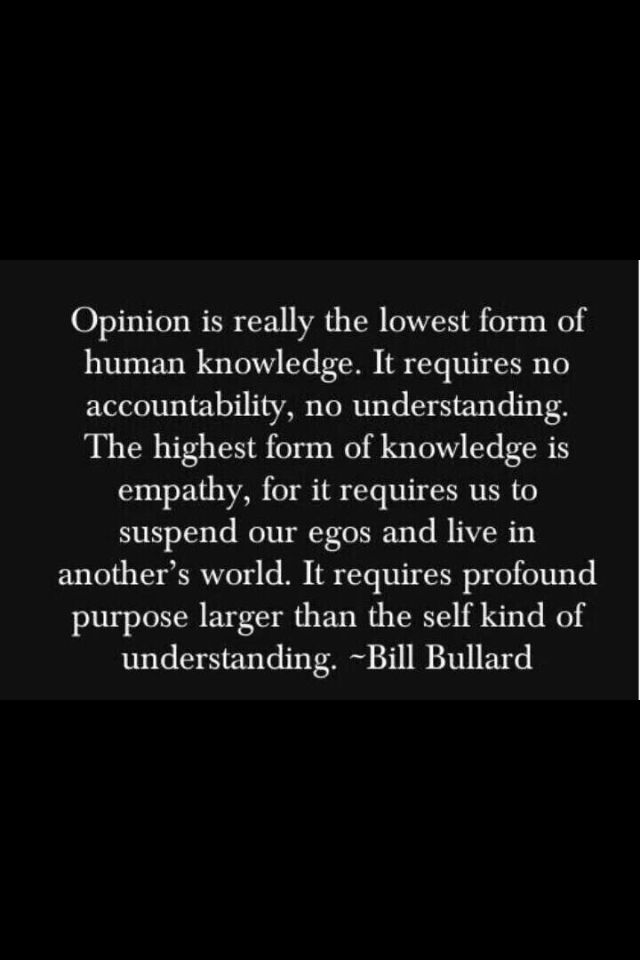 Intelligence Quotes opinion is really the lowest form of human knowledge