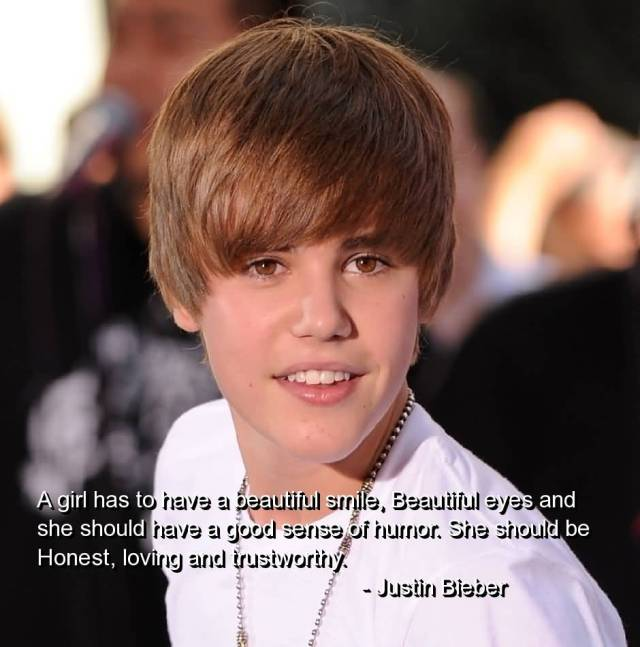 Justin Bieber Sayings a girl has to have a beautiful smile beautiful