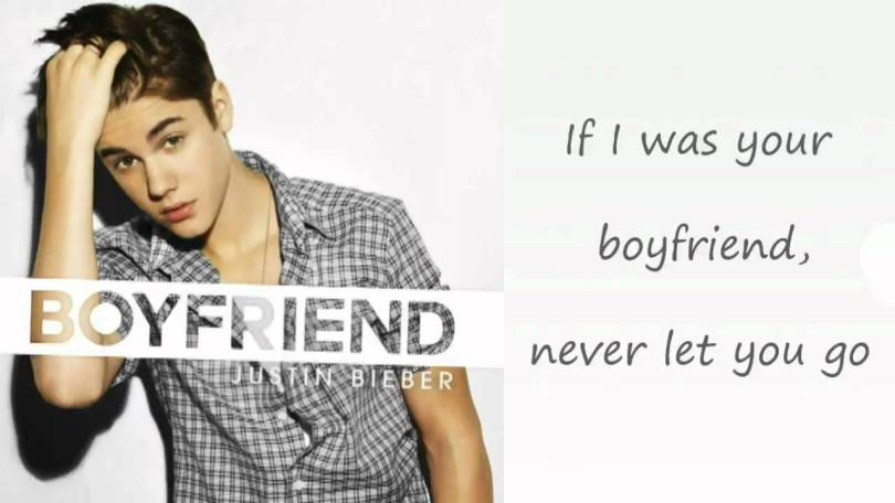 Justin Bieber Sayings if i was your boyfriend never let you go