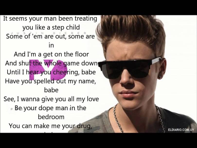 Justin Bieber Sayings it seems your man been treating you like