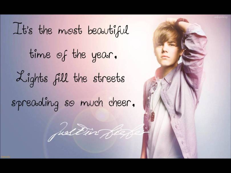 Justin Bieber Sayings its the most beautiful time of the year