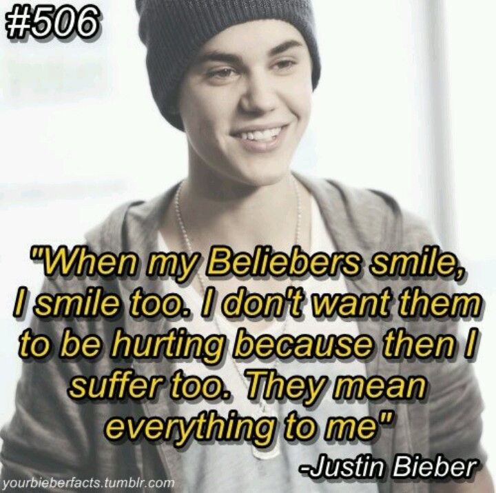Justin Bieber Sayings when my believers smile i smile too