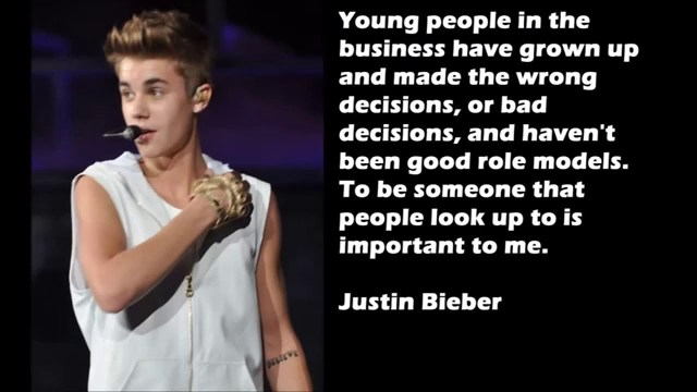 Justin Bieber Sayings young people in the business have grown up and made