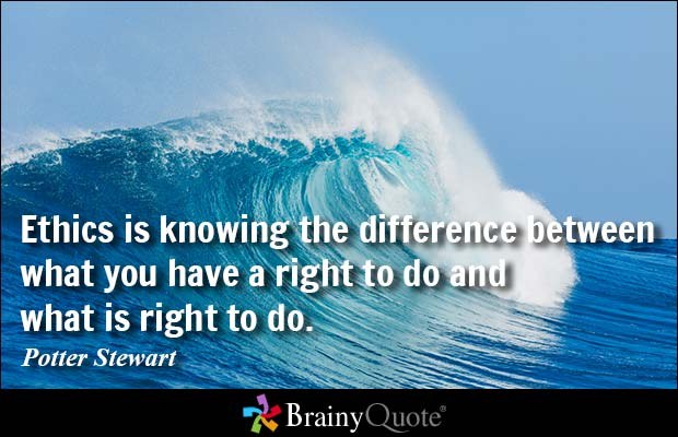 Legal Sayings ethics is knowing the difference