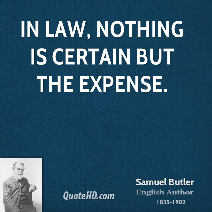 Legal Sayings i law nothing i certain but