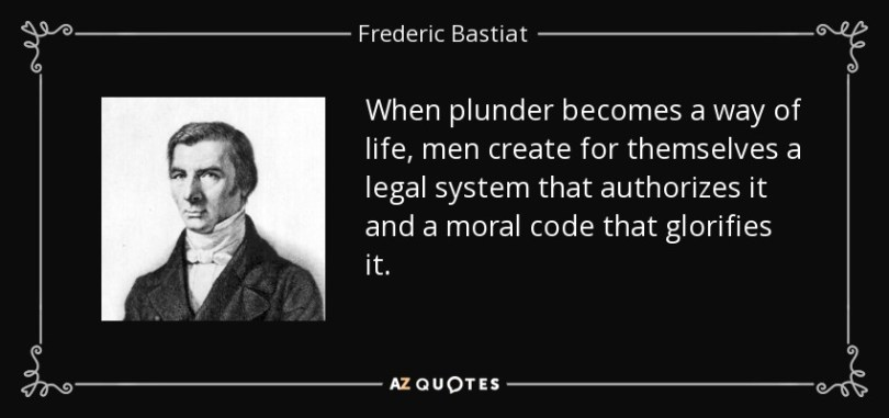 Legal Sayings when plunder becomes a way of life men create for themes